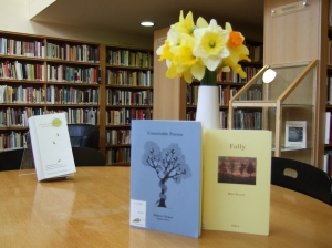 Unsuitable Poems by Helena Nelson, Folly by Mike Stocks, daffodils by Lizzie